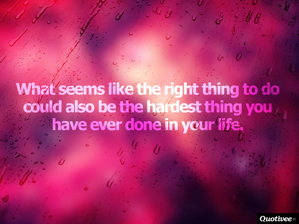 Life Inspirational Quotes Hardest Decisions In Life  Inspirational Quotes  Quotivee