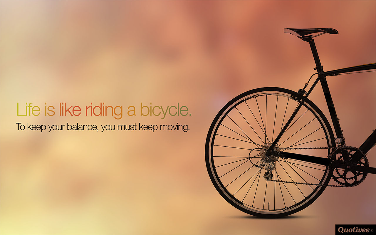 Life Is Like Riding A Bicycle - Inspirational Quotes ...