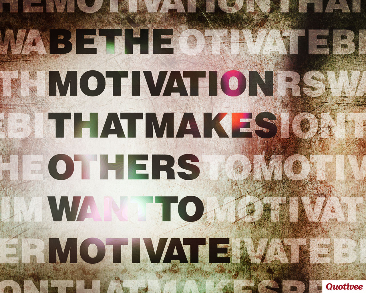quotivee_post_1280x1024_0004_Be The Motivation