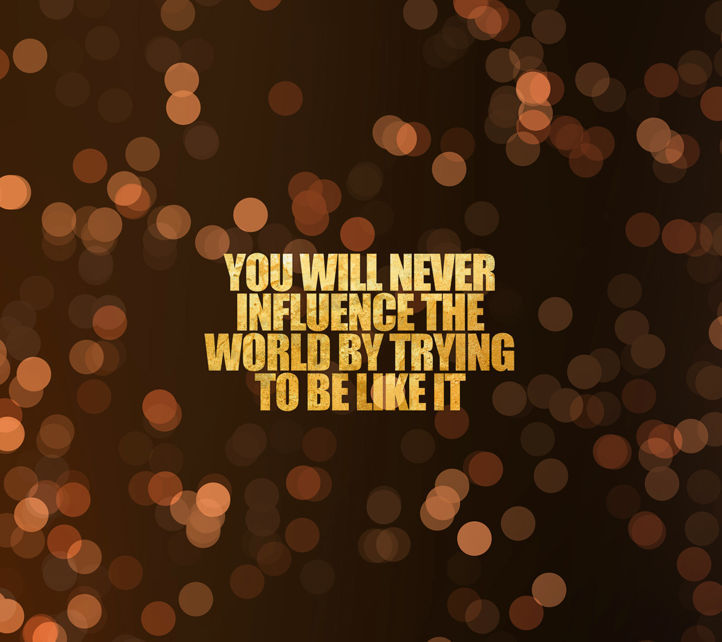 influence the world inspirational quotes quotivee
