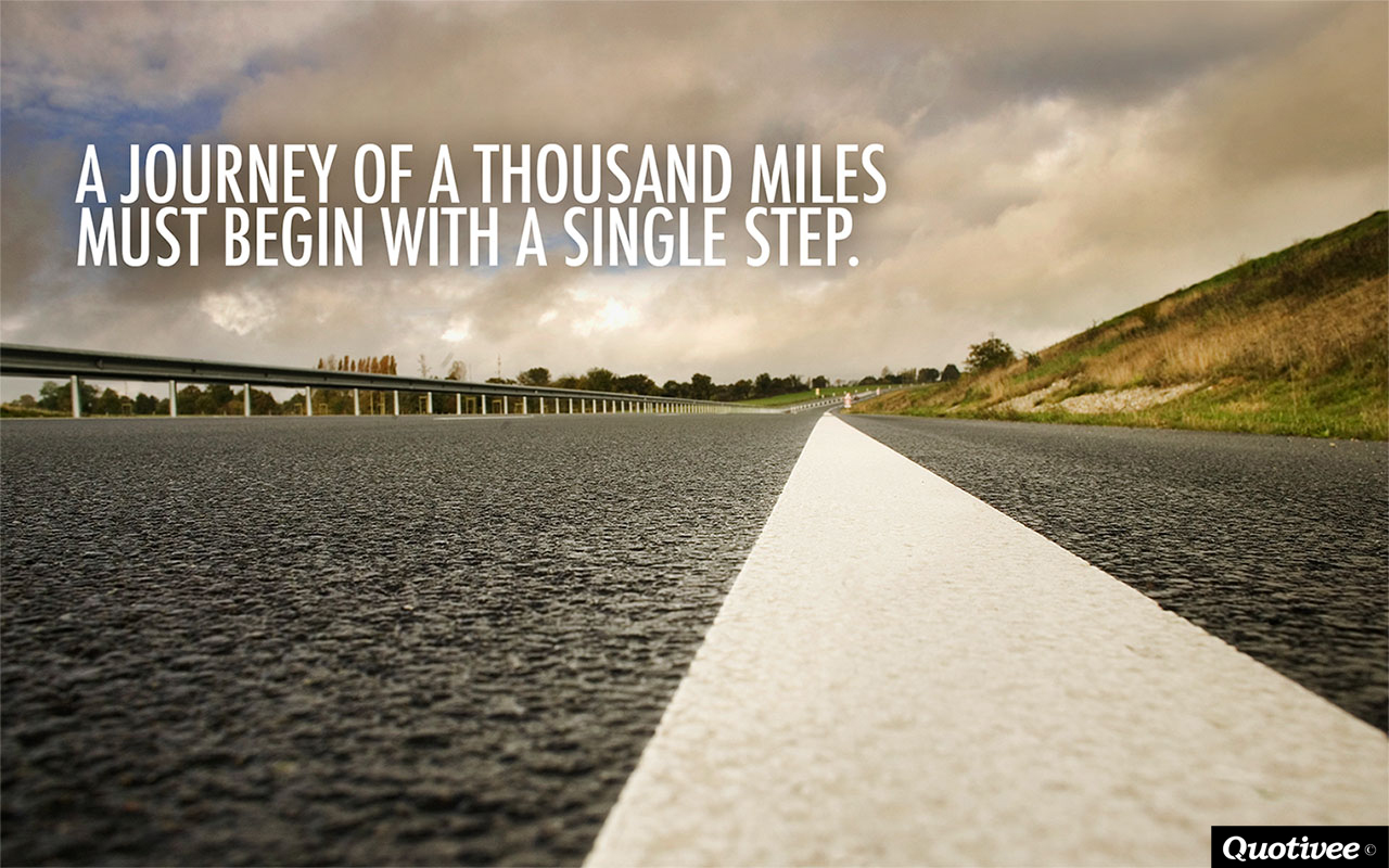 Quotes Journey A Journey Of A Thousand Miles  Inspirational Quotes  Quotivee