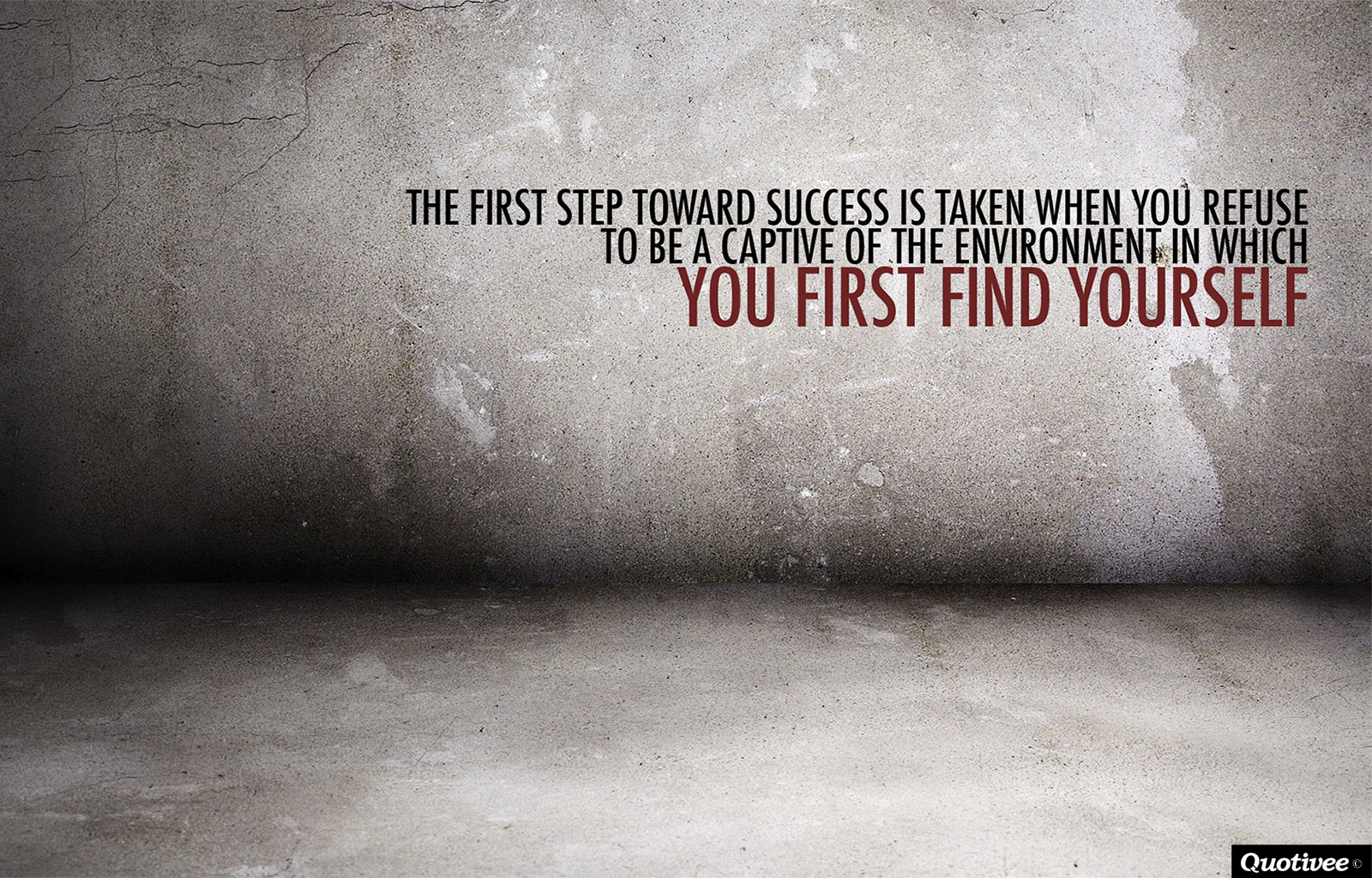 The First Step Toward Success Inspirational Quotes