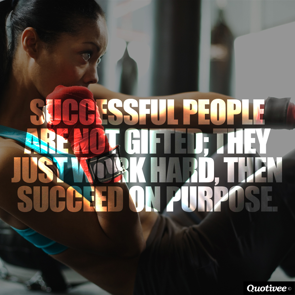 quotivee_1024X1024_0001_Successful people are not gifted; they just work hard, then suc
