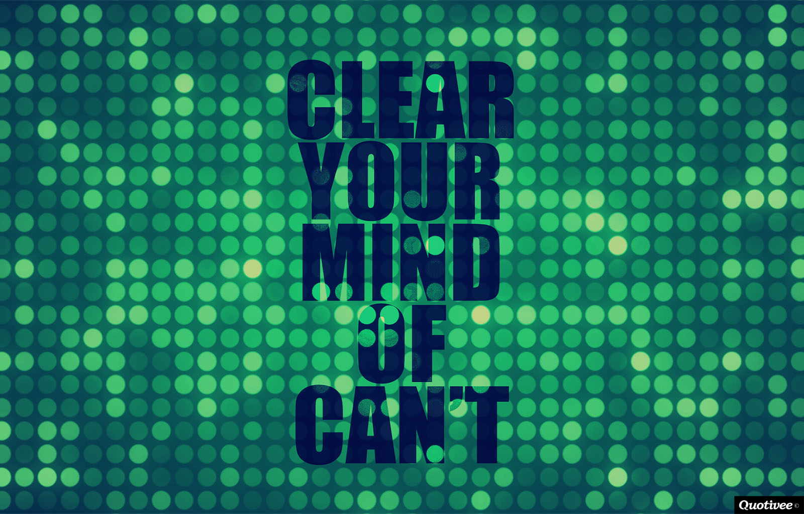 Clear Your Mind Of Canu0027t