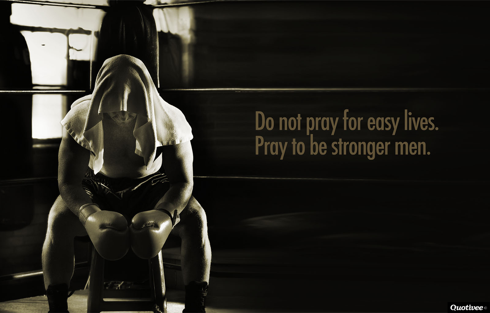 Do Not Pray For Easy Lives - Inspirational Quotes  Quotivee