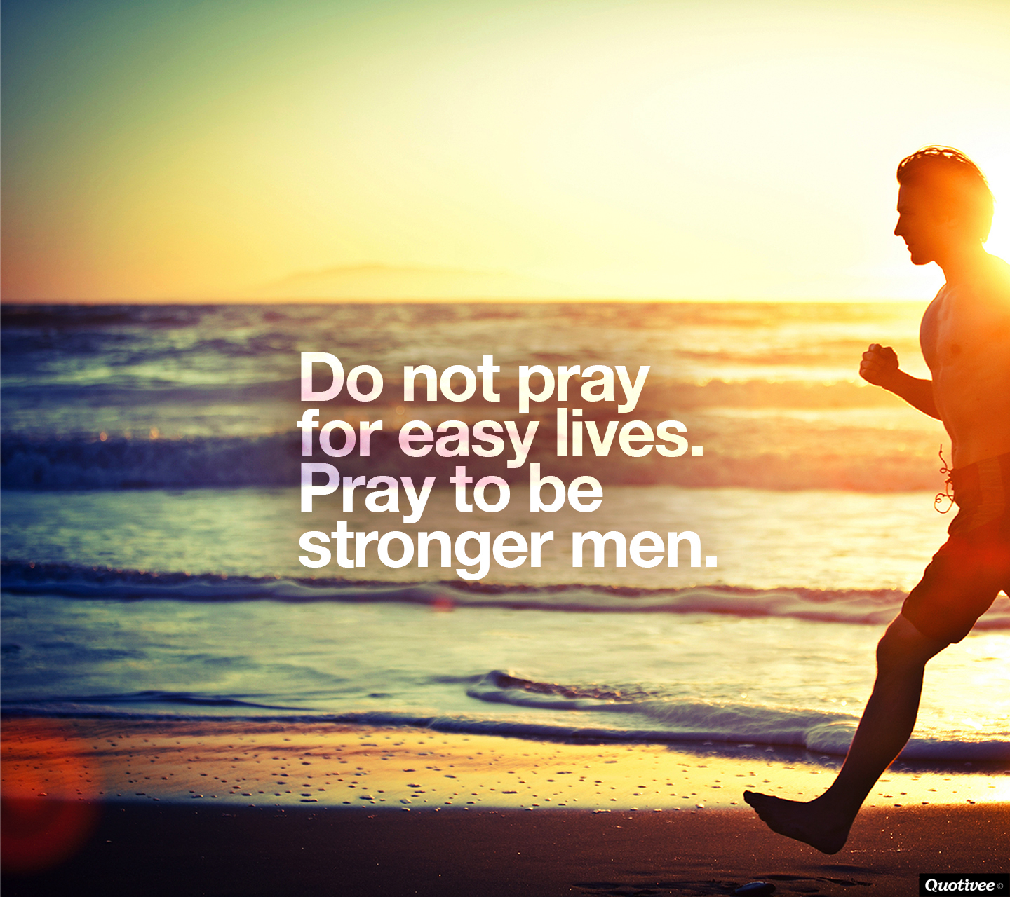 Stronger Men - Inspirational Quotes  Quotivee