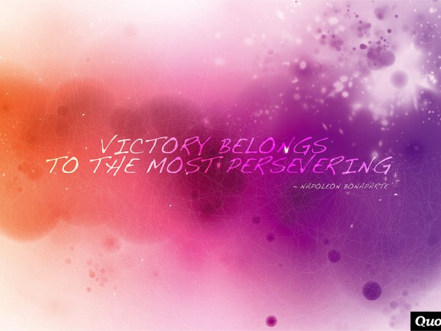 Victory Belongs To The Most Persevering